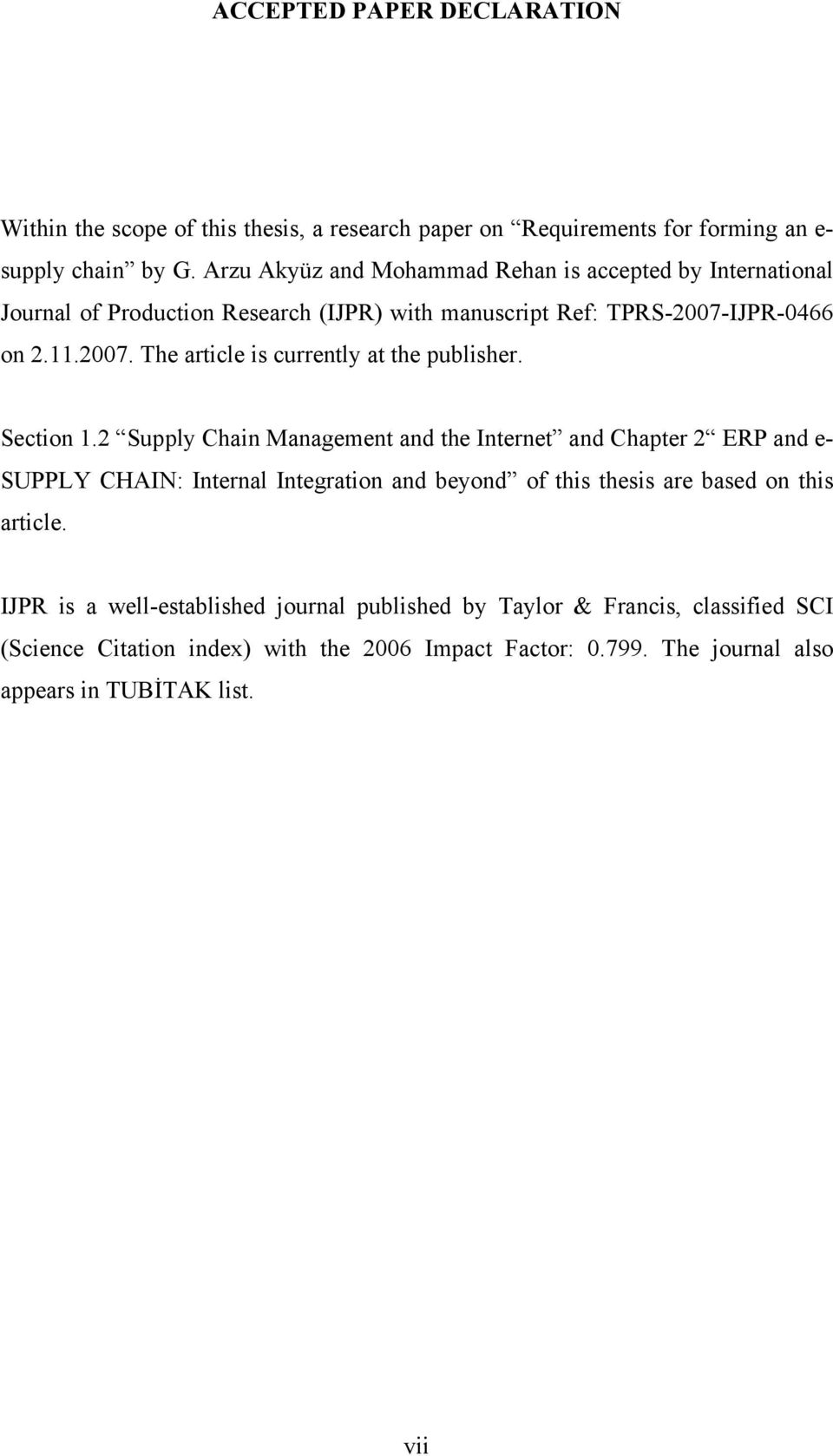 IJPR-0466 on 2.11.2007. The article is currently at the publisher. Section 1.