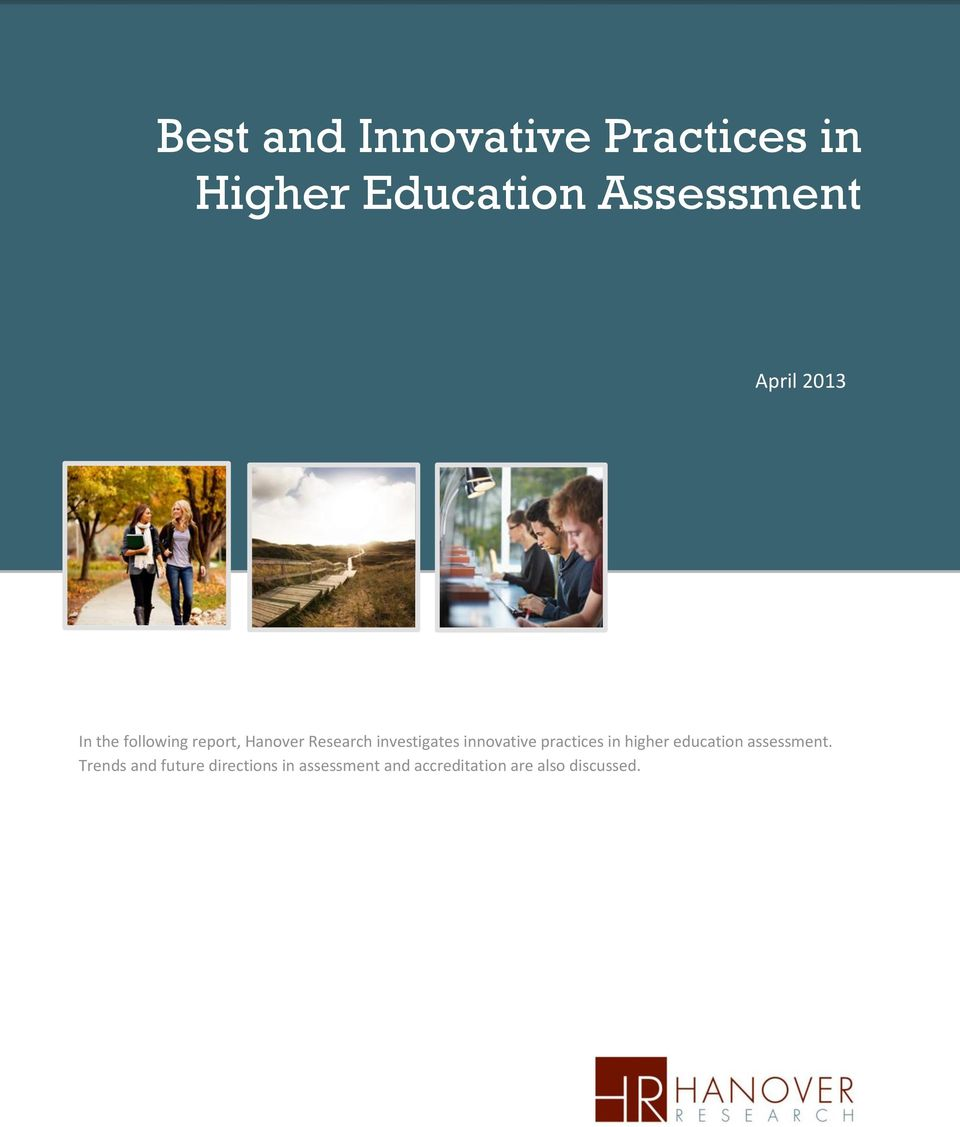 investigates innovative practices in higher education assessment.