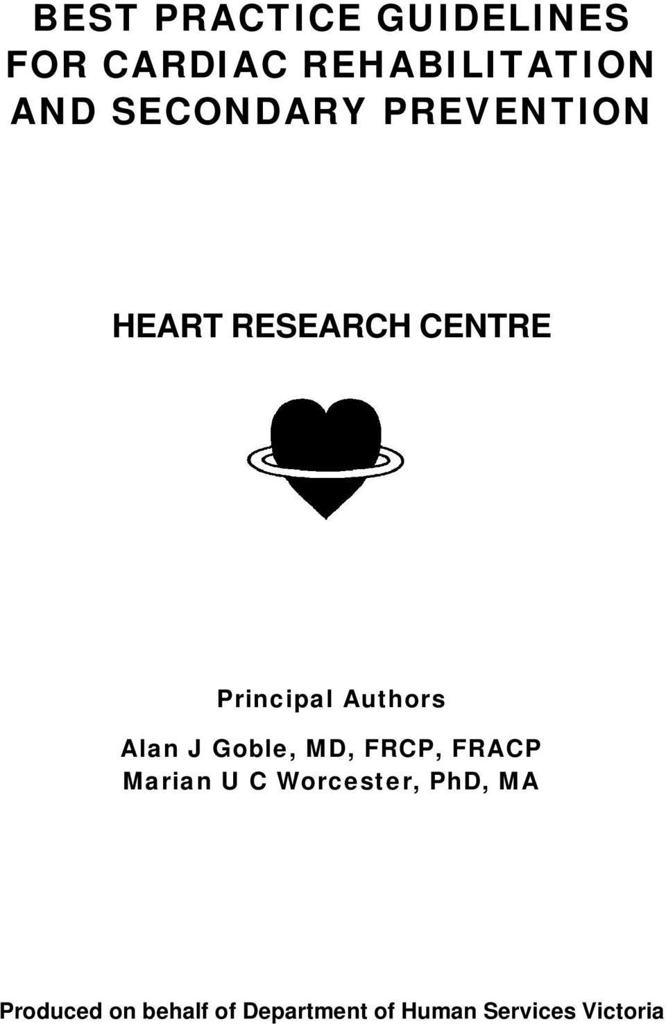 Authors Alan J Goble, MD, FRCP, FRACP Marian U C