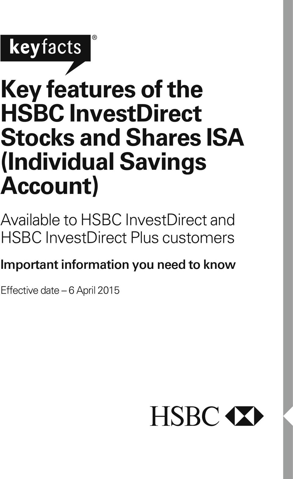 InvestDirect and HSBC InvestDirect Plus customers