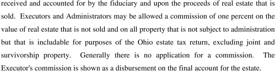 property that is not subject to administration but that is includable for purposes of the Ohio estate tax return, excluding joint