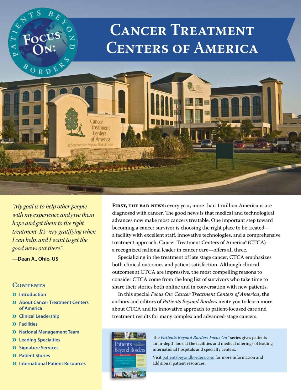 , Ohio, US Contents Introduction About Cancer Treatment Centers of America Clinical Leadership Facilities National Management Team Leading Specialties Signature Services Patient Stories International