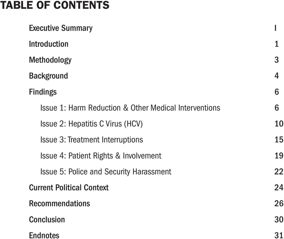 Issue 3: Treatment Interruptions 15 Issue 4: Patient Rights & Involvement 19 Issue 5: Police