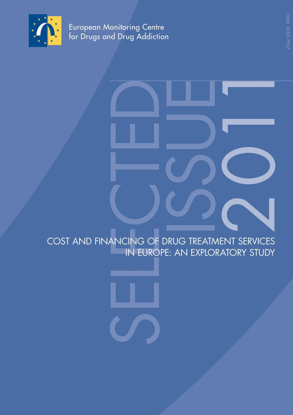 FINANCING OF DRUG TREATMENT