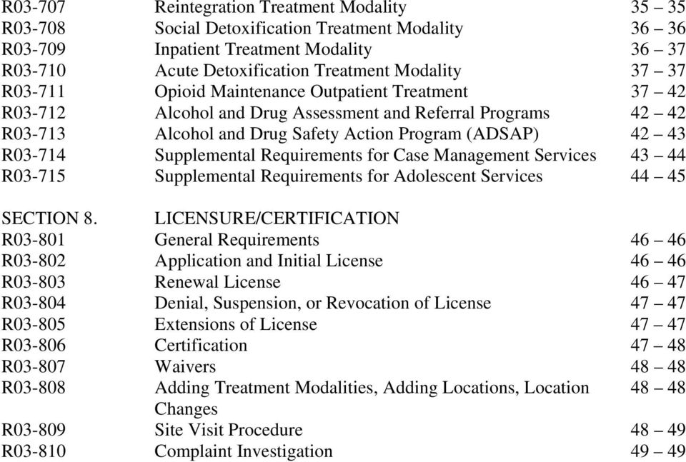 Requirements for Case Management Services 43 44 R03-715 Supplemental Requirements for Adolescent Services 44 45 SECTION 8.