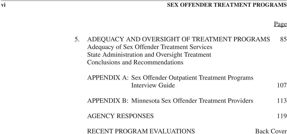 Administration and Oversight Treatment Conclusions and Recommendations APPENDIX A: Sex Offender