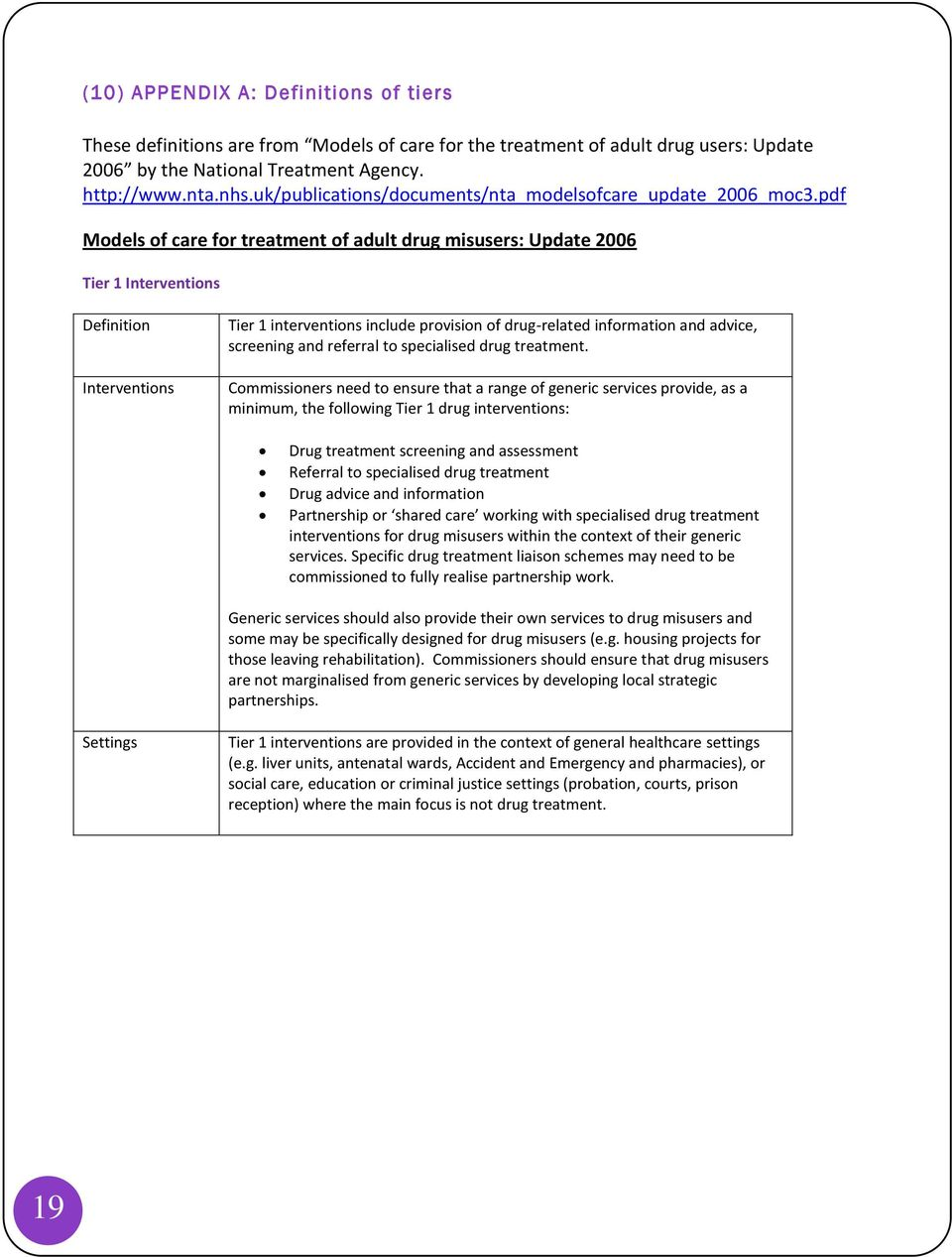 pdf Models of care for treatment of adult drug misusers: Update 2006 Tier 1 Interventions Definition Interventions Tier 1 interventions include provision of drug-related information and advice,