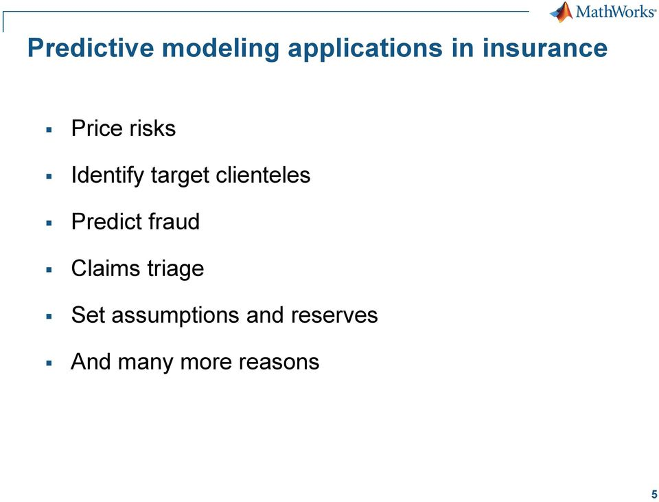 clienteles Predict fraud Claims triage