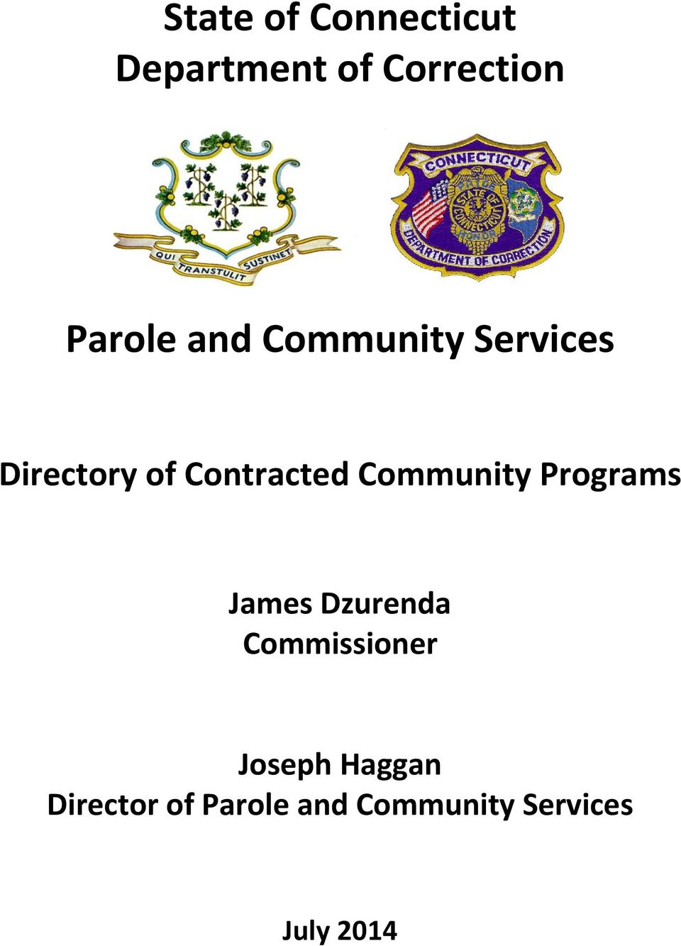 Community Programs James Dzurenda Commissioner