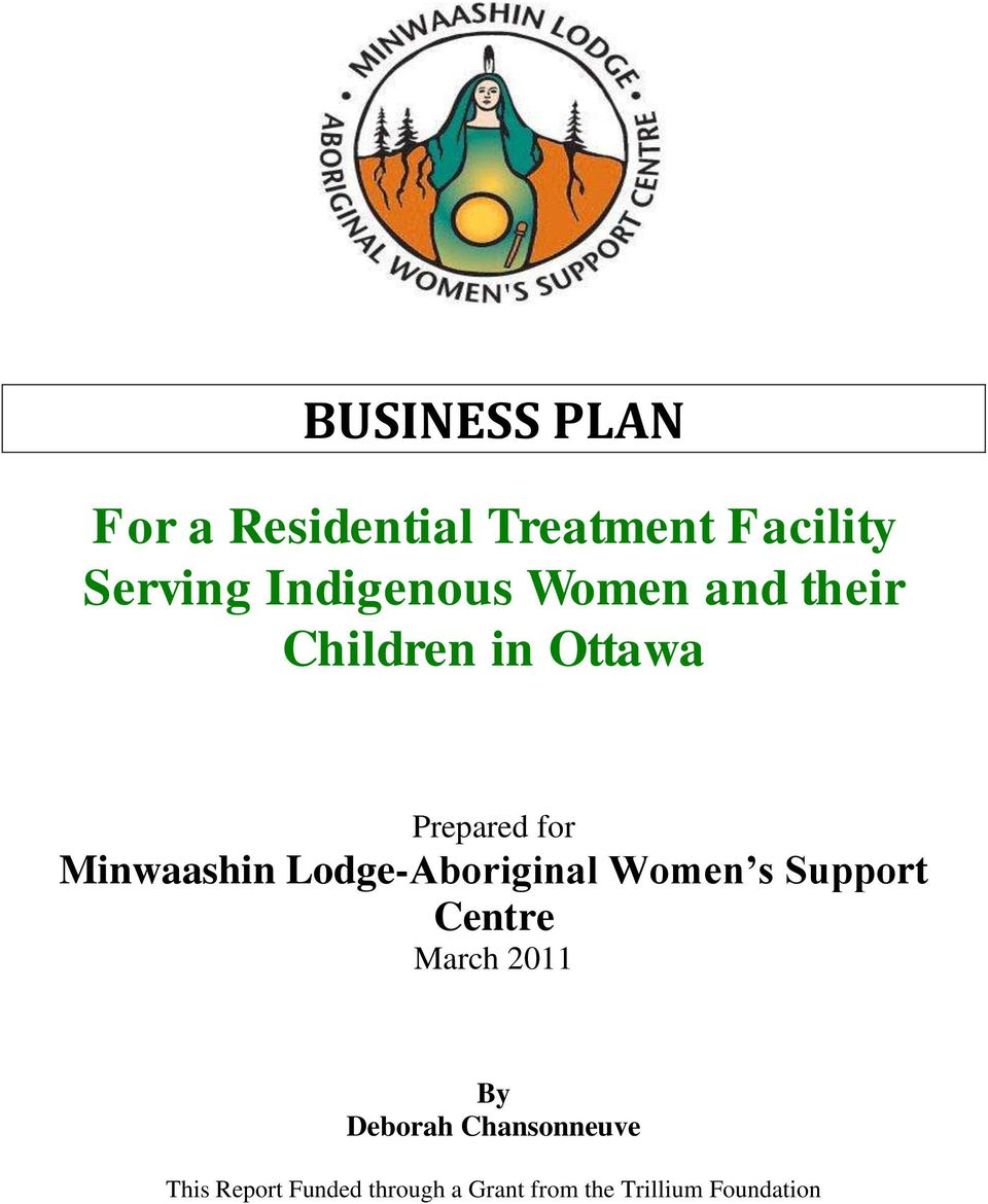 Minwaashin Lodge-Aboriginal Women s Support Centre March 2011 By