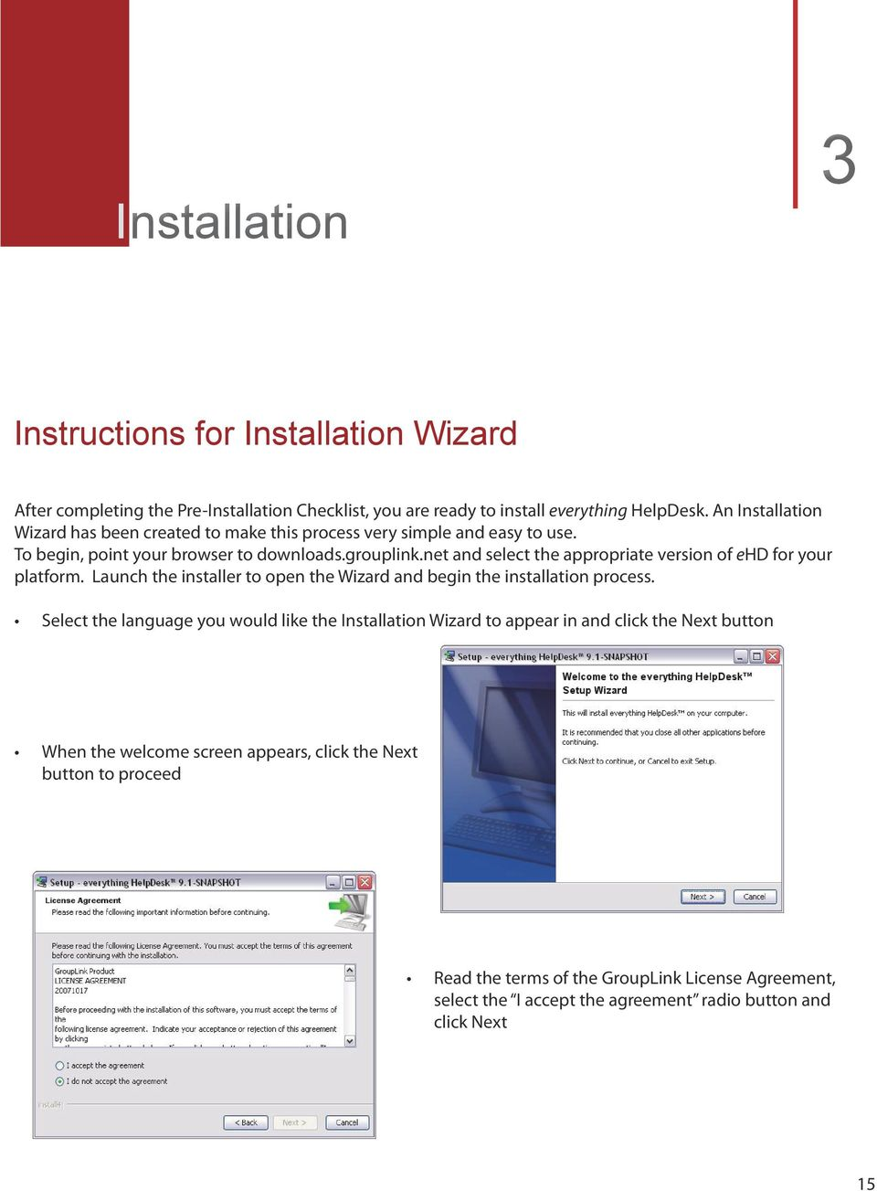 net and select the appropriate version of ehd for your platform. Launch the installer to open the Wizard and begin the installation process.