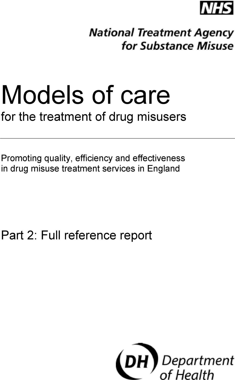 effectiveness in drug misuse treatment