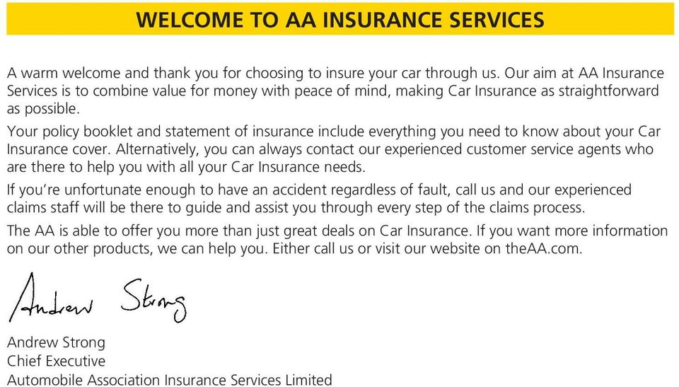 Your policy booklet and statement of insurance include everything you need to know about your Car Insurance cover.