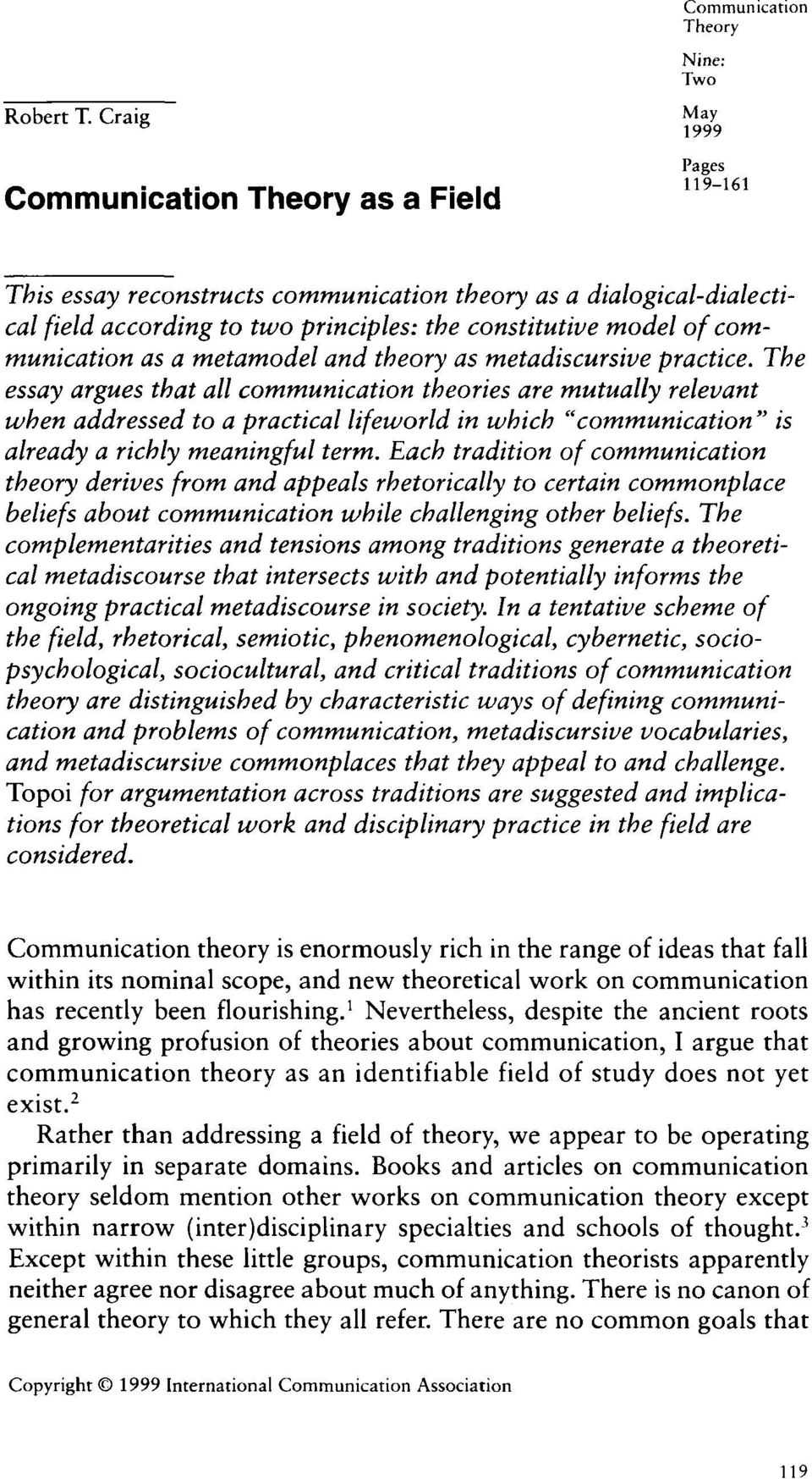 principles: the constitutive model of communication as a metamode1 and theory as metadiscursive practice.