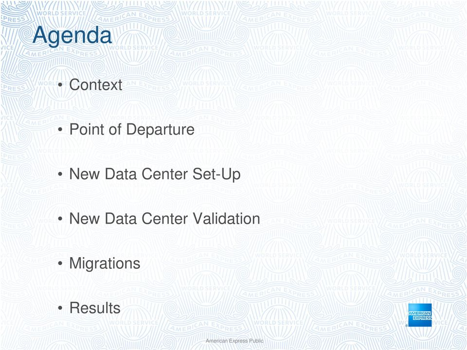 American express data center migration presentation to the for Data center setup