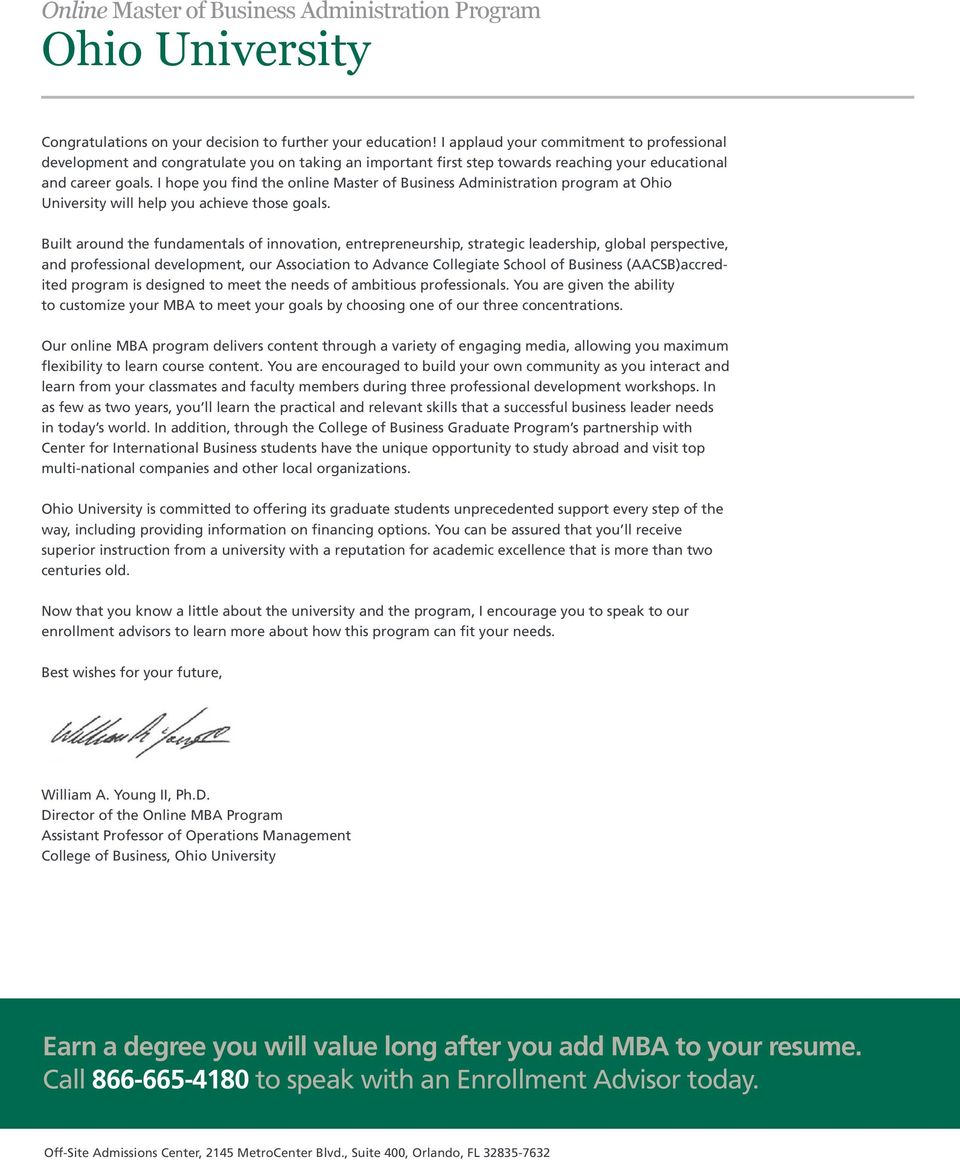 I hope you find the online Master of Business Administration program at Ohio University will help you achieve those goals.