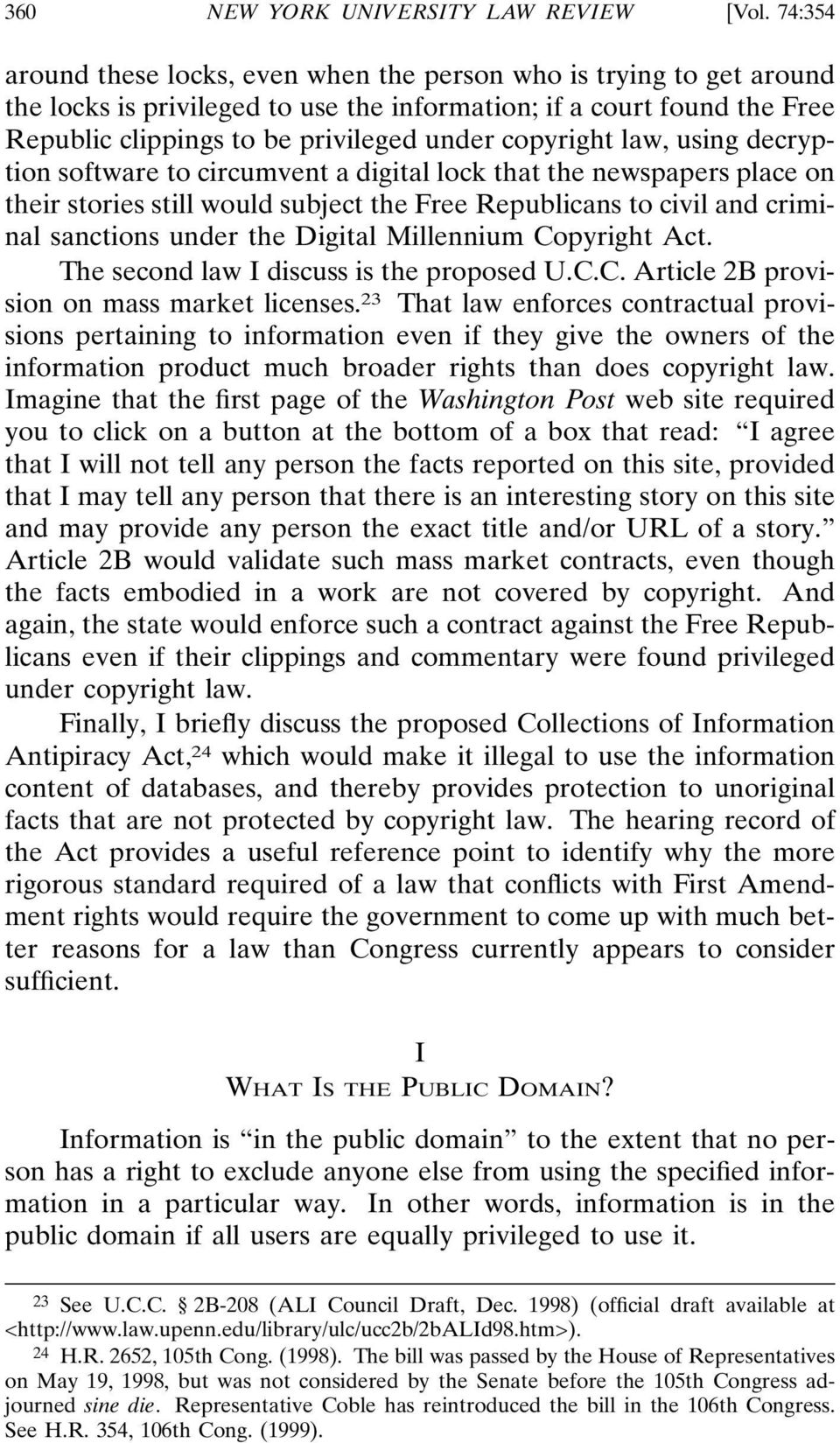 copyright law, using decryption software to circumvent a digital lock that the newspapers place on their stories still would subject the Free Republicans to civil and criminal sanctions under the