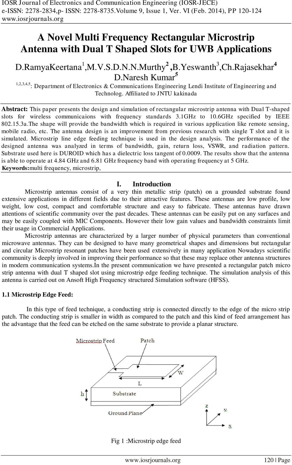 thesis antenna design Thesis on antenna design thesis on antenna design is a device this is used to convert guided electromagnetic waves into electrical signals and vice versa (ie either in transmitting mode or in receiving mode of operation.