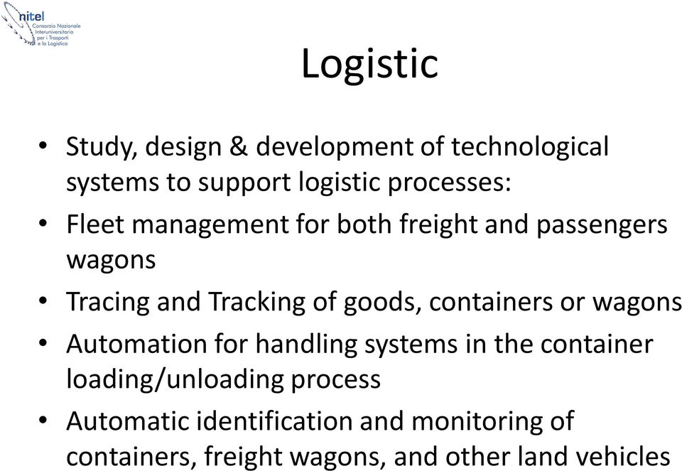 containers or wagons Automation for handling systems in the container loading/unloading
