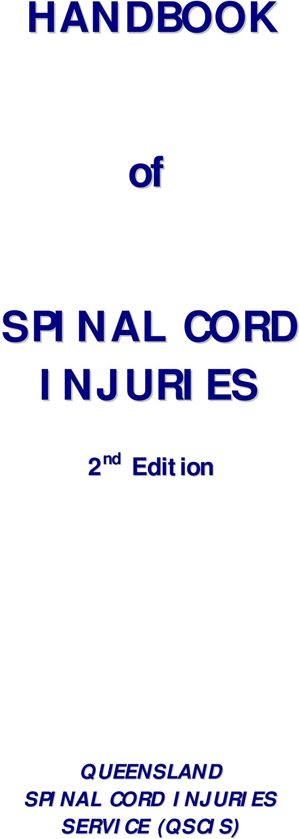 QUEENSLAND SPINAL CORD