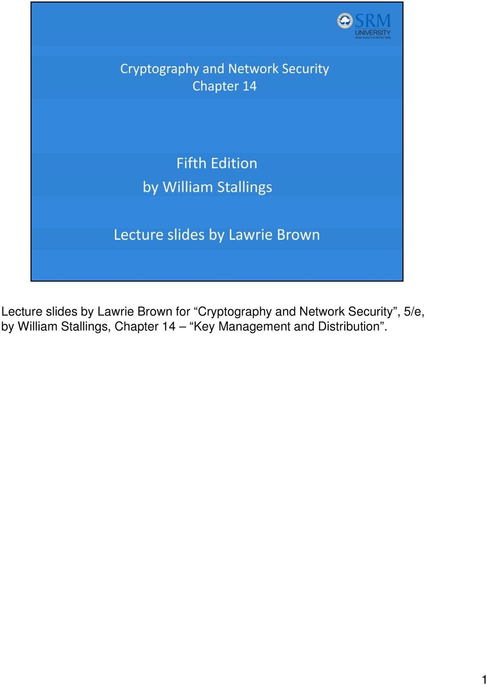 5/e, by William Stallings, Chapter