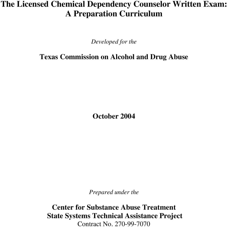 and Drug Abuse October 2004 Prepared under the Center for Substance
