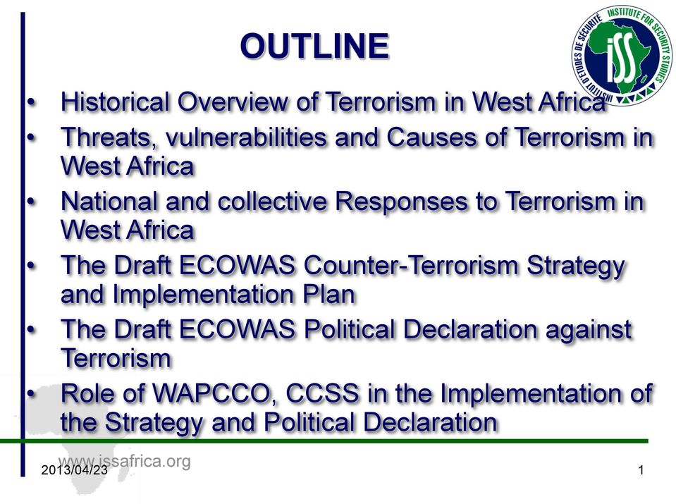 Terrorism in West Africa National and collective Responses to Terrorism in West Africa The Draft ECOWAS