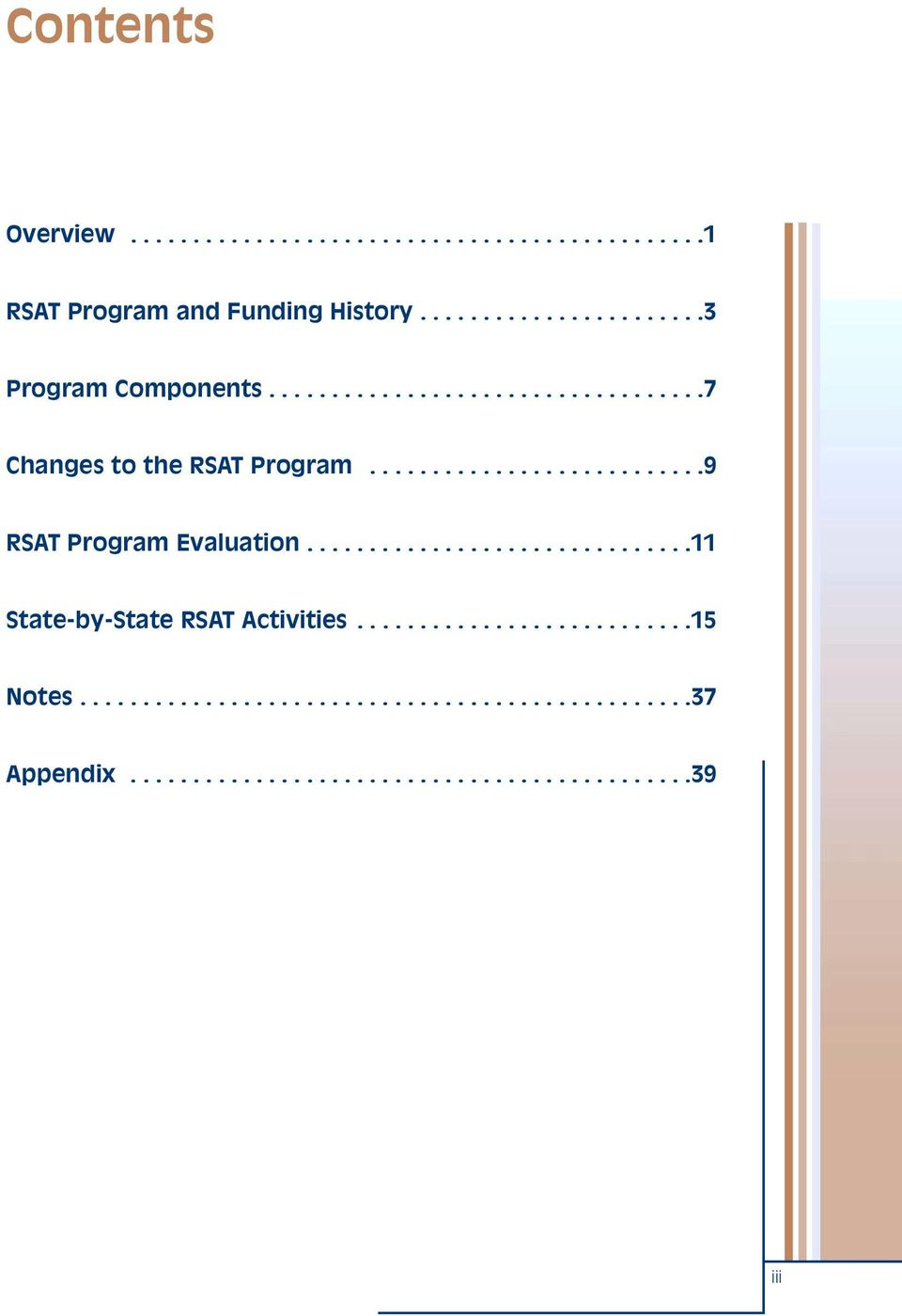 ..........................9 RSAT Program Evaluation...............................11 State-by-State RSAT Activities.