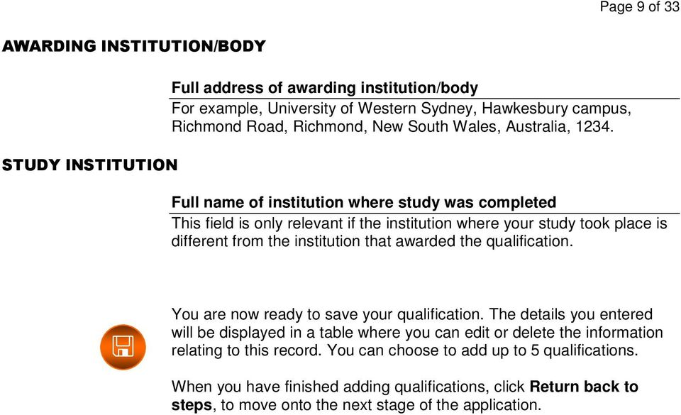 Full name of institution where study was completed This field is only relevant if the institution where your study took place is different from the institution that awarded the