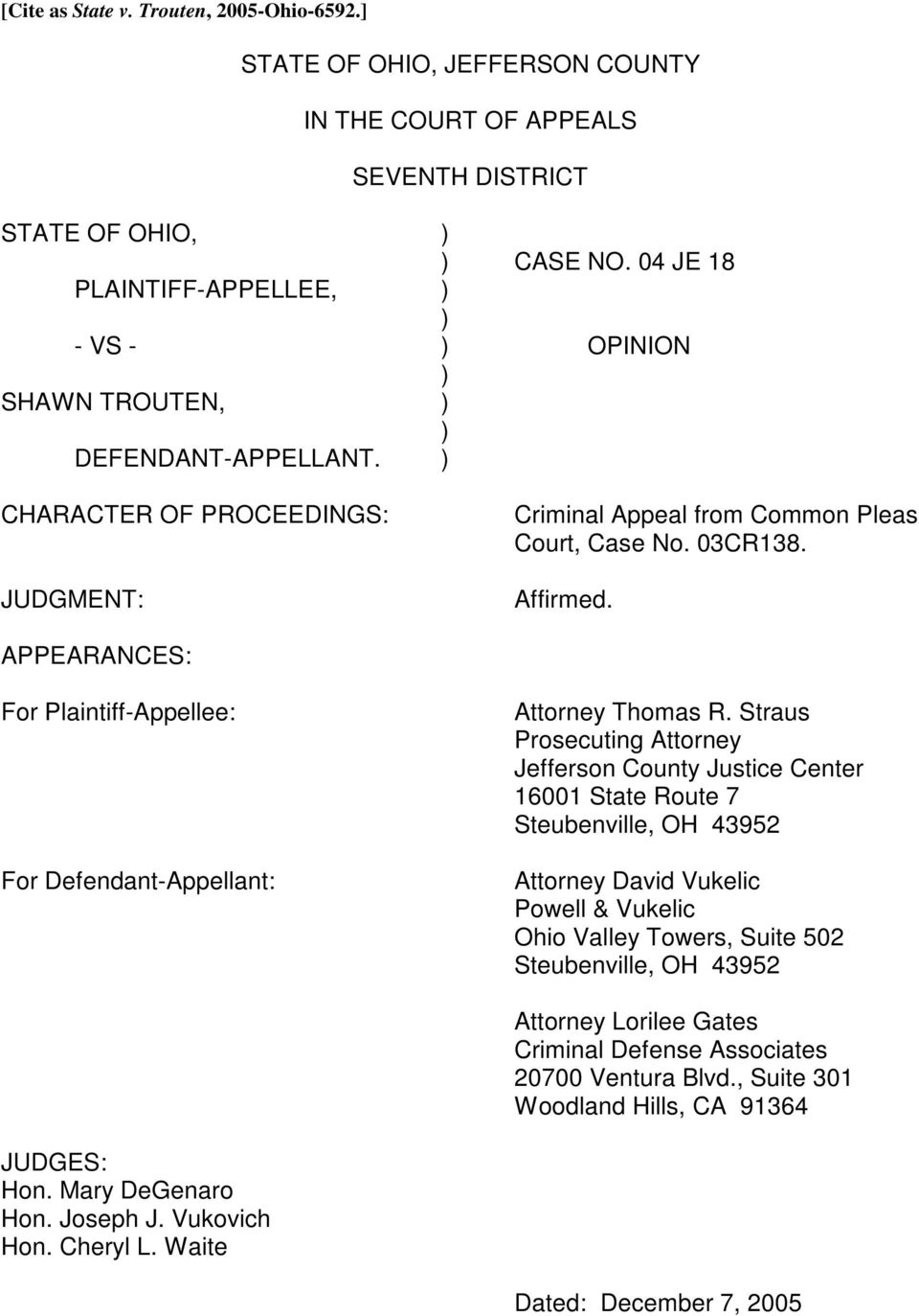 APPEARANCES: For Plaintiff-Appellee: For Defendant-Appellant: Attorney Thomas R.