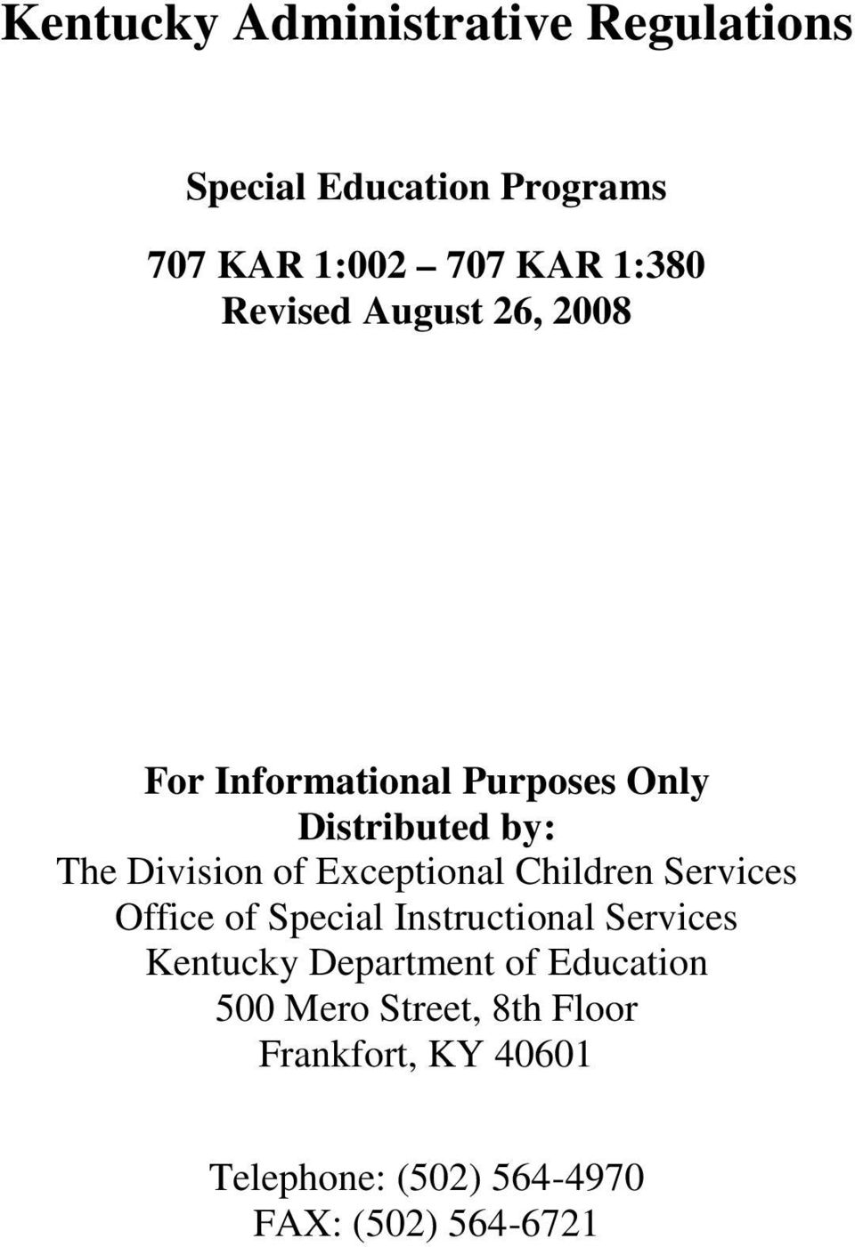 Exceptional Children Services Office of Special Instructional Services Kentucky Department of