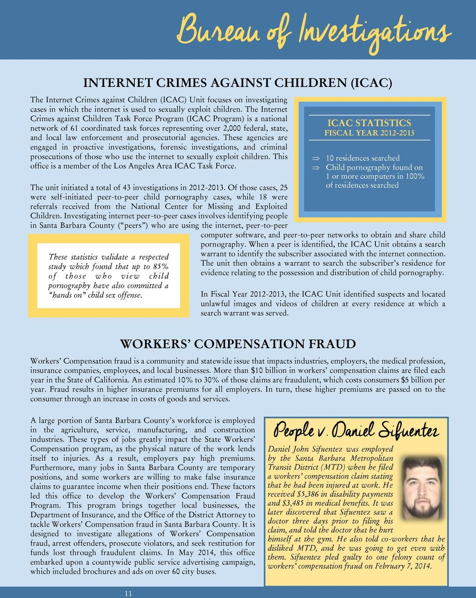 The Internet Crimes against Children Task Force Program (ICAC Program) is a national network of 61 coordinated task forces representing over 2,000 federal, state, and local law enforcement and