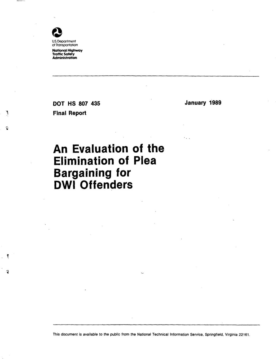 DOT HS 807 435 Final Report January 1989 An Evaluation of the Elimination of
