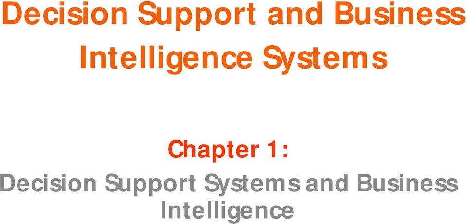 Systems Chapter 1: Decision