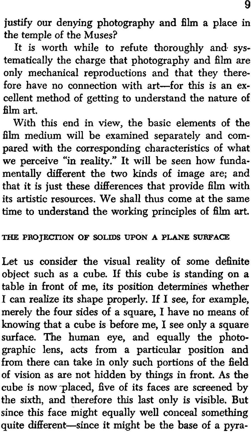 excellent method of getting to understand the nature of film art.