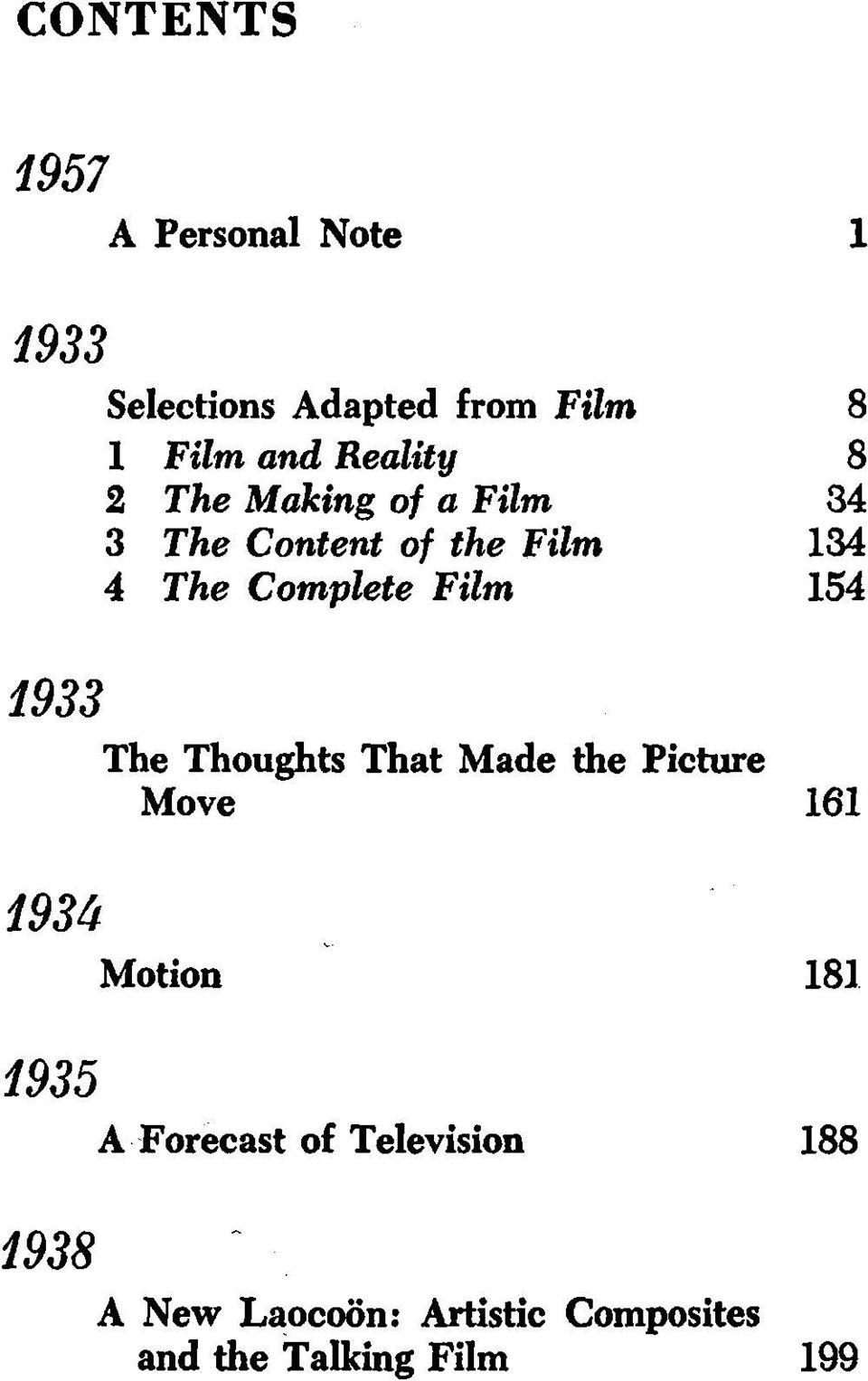 Film 154 1933 The Thoughts That Made the Picture Move 161 193U Motion 181 1935 A