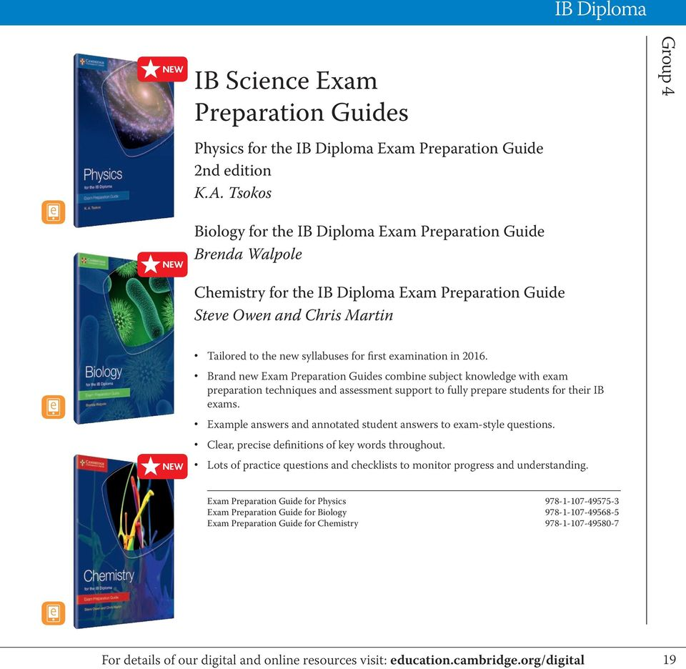 for first examination in 2016. Brand new Exam Preparation Guides combine subject knowledge with exam preparation techniques and assessment support to fully prepare students for their IB exams.