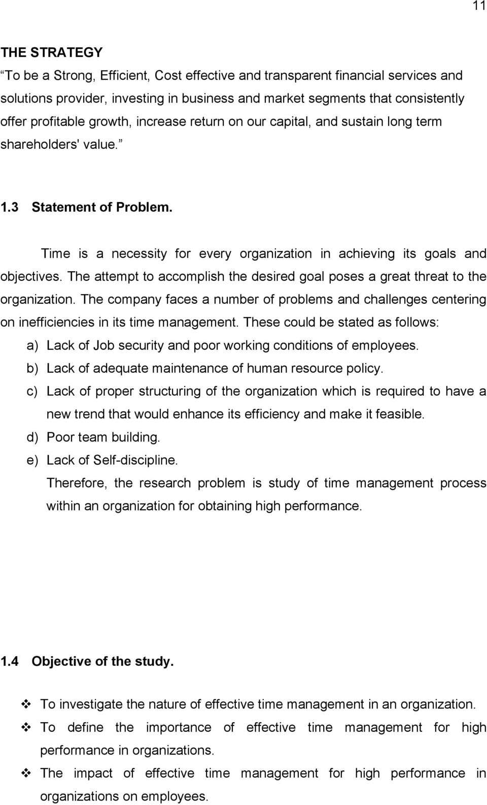 effective time management for high performance in an organization the attempt to accomplish the desired goal poses a great threat to the organization the