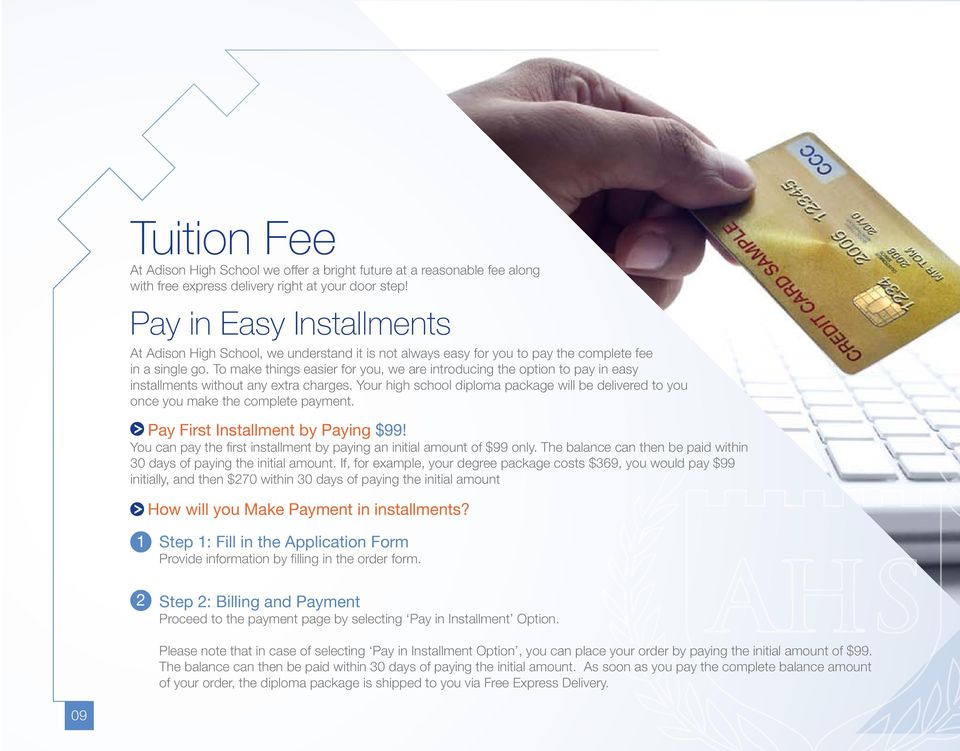 To make things easier for you, we are introducing the option to pay in easy installments without any extra charges.