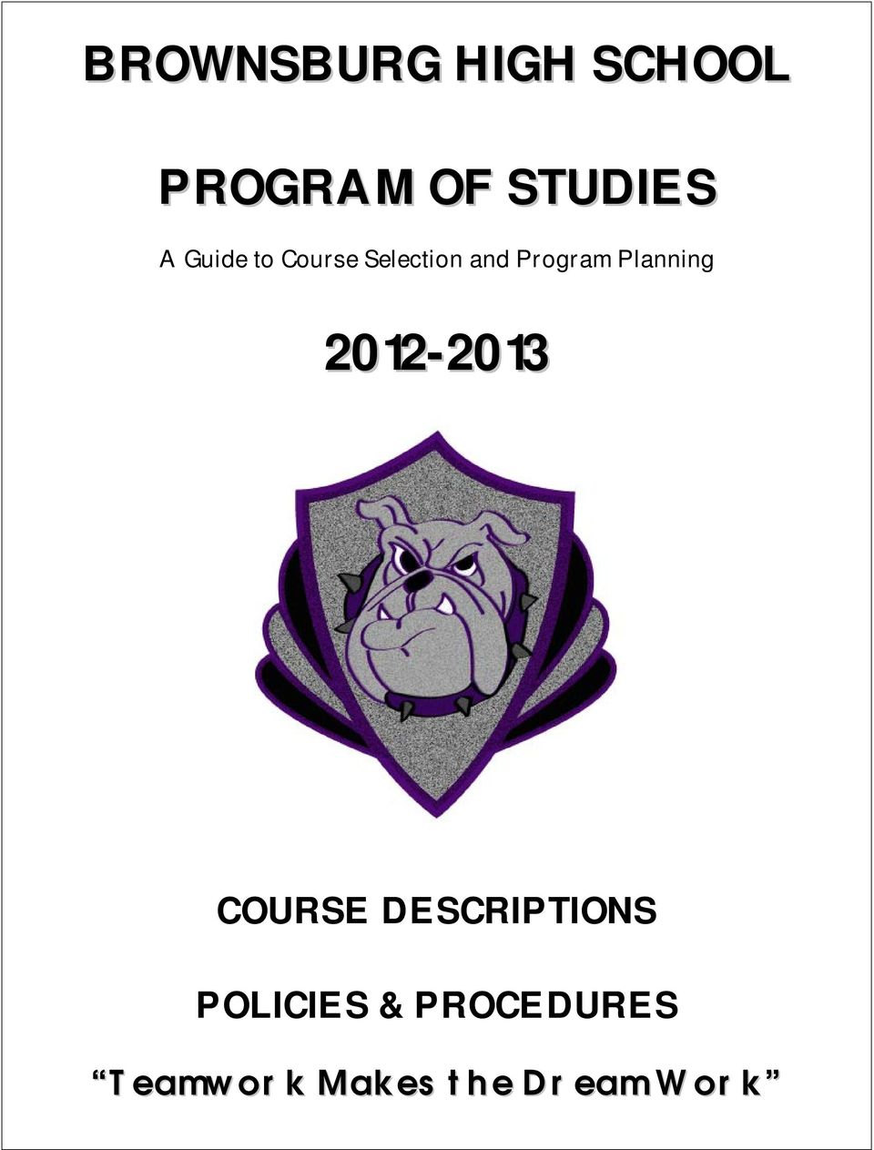 Planning 2012-201 COURSE DESCRIPTIONS