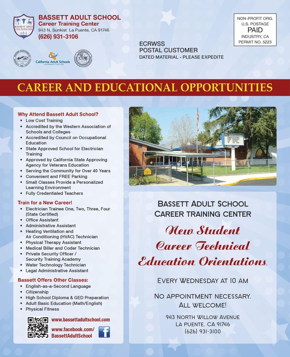 5223 Career and Educational Opportunities Why Attend Bassett Adult School?