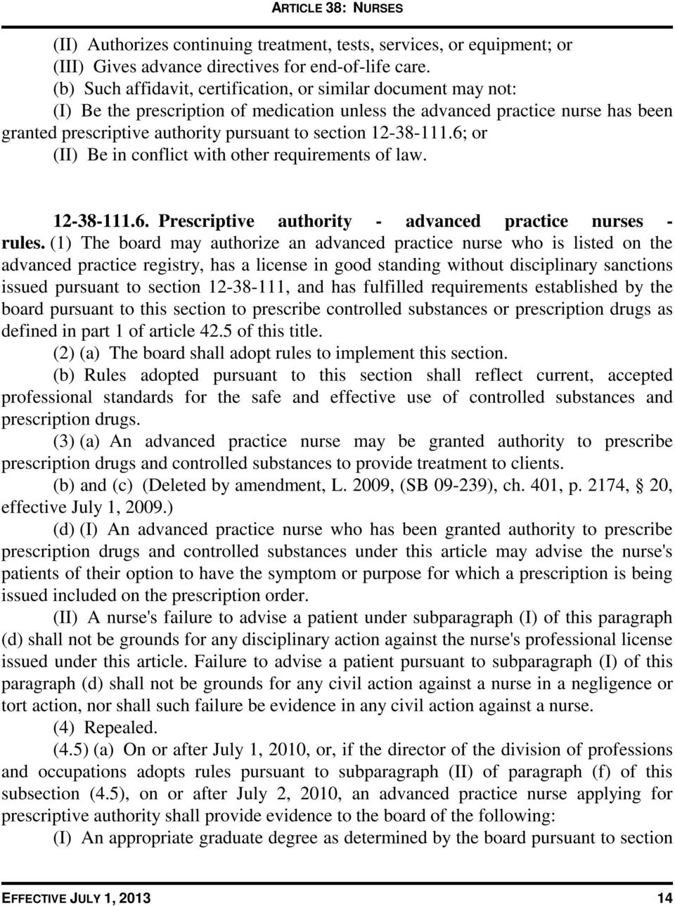 12-38-111.6; or (II) Be in conflict with other requirements of law. 12-38-111.6. Prescriptive authority - advanced practice nurses - rules.
