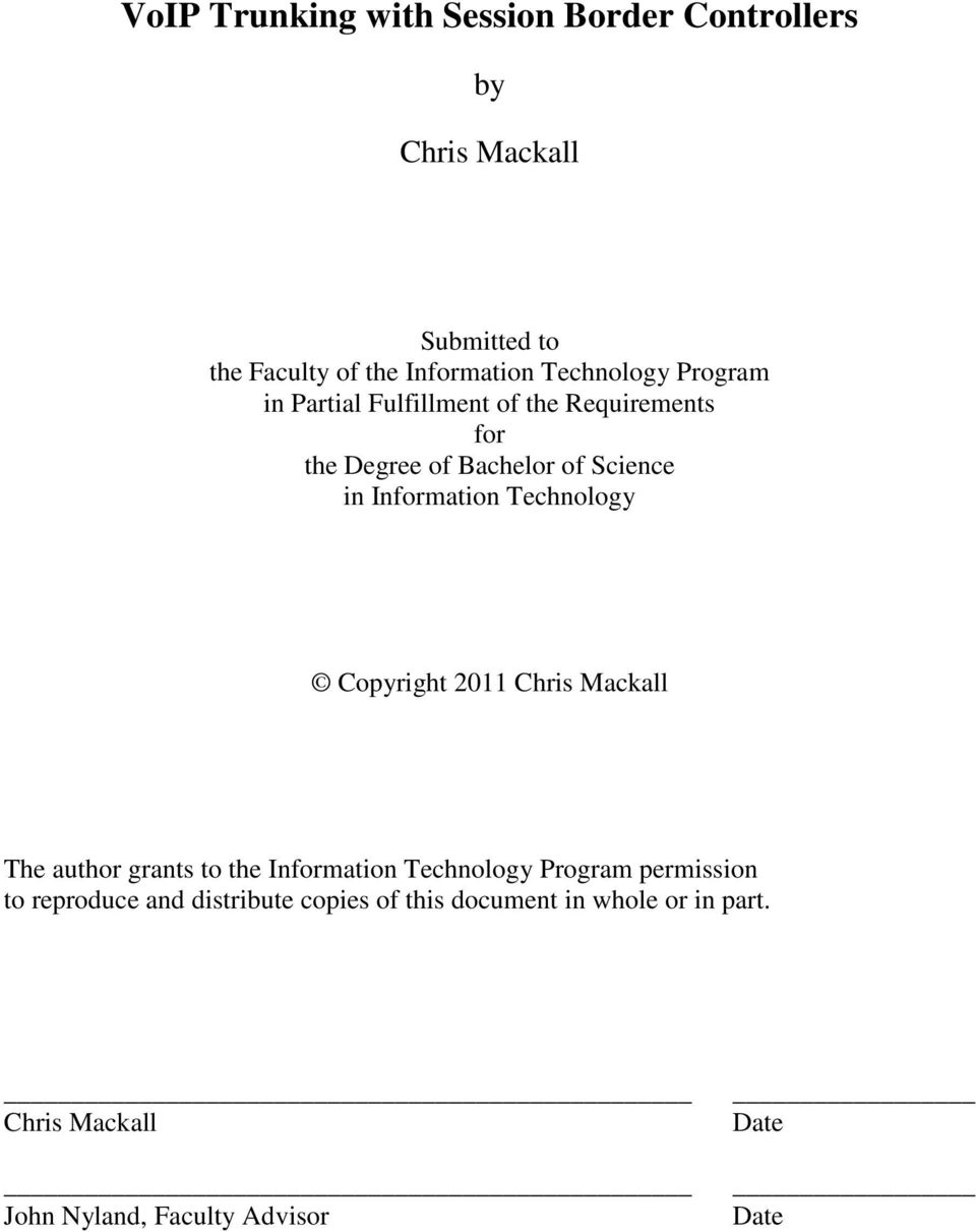 Information Technology Copyright 2011 Chris Mackall The author grants to the Information Technology Program