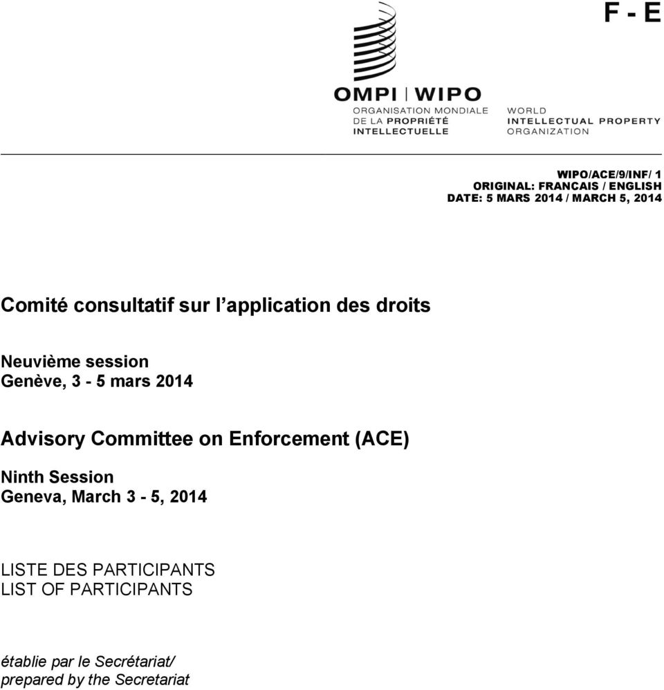 Advisory Committee on Enforcement (ACE) Ninth Session Geneva, March 3-5, 2014 LISTE