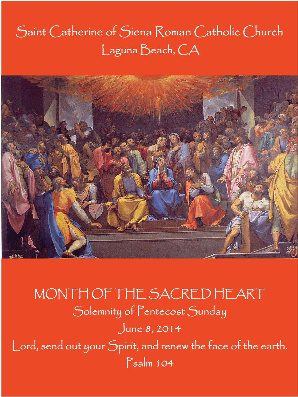 Solemnity of Pentecost Sunday June 8, 2014 Lord,