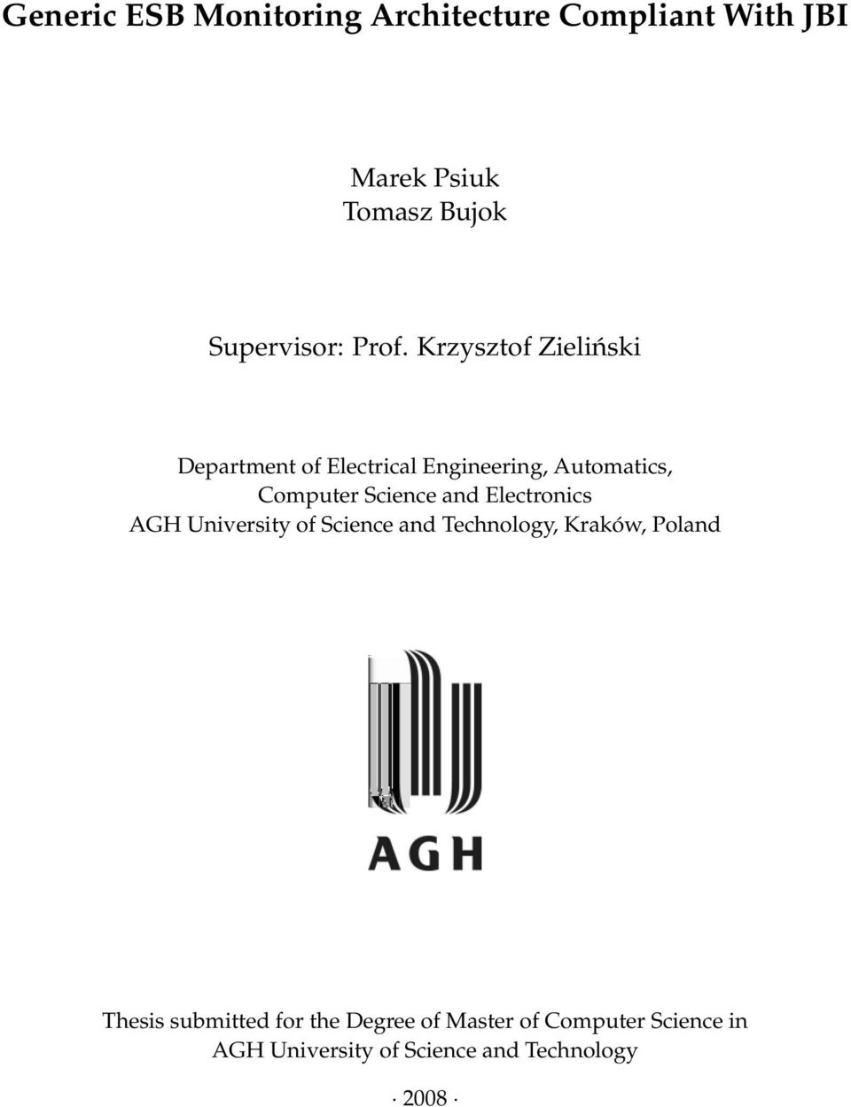 Science and Electronics AGH University of Science and Technology, Kraków, Poland Thesis