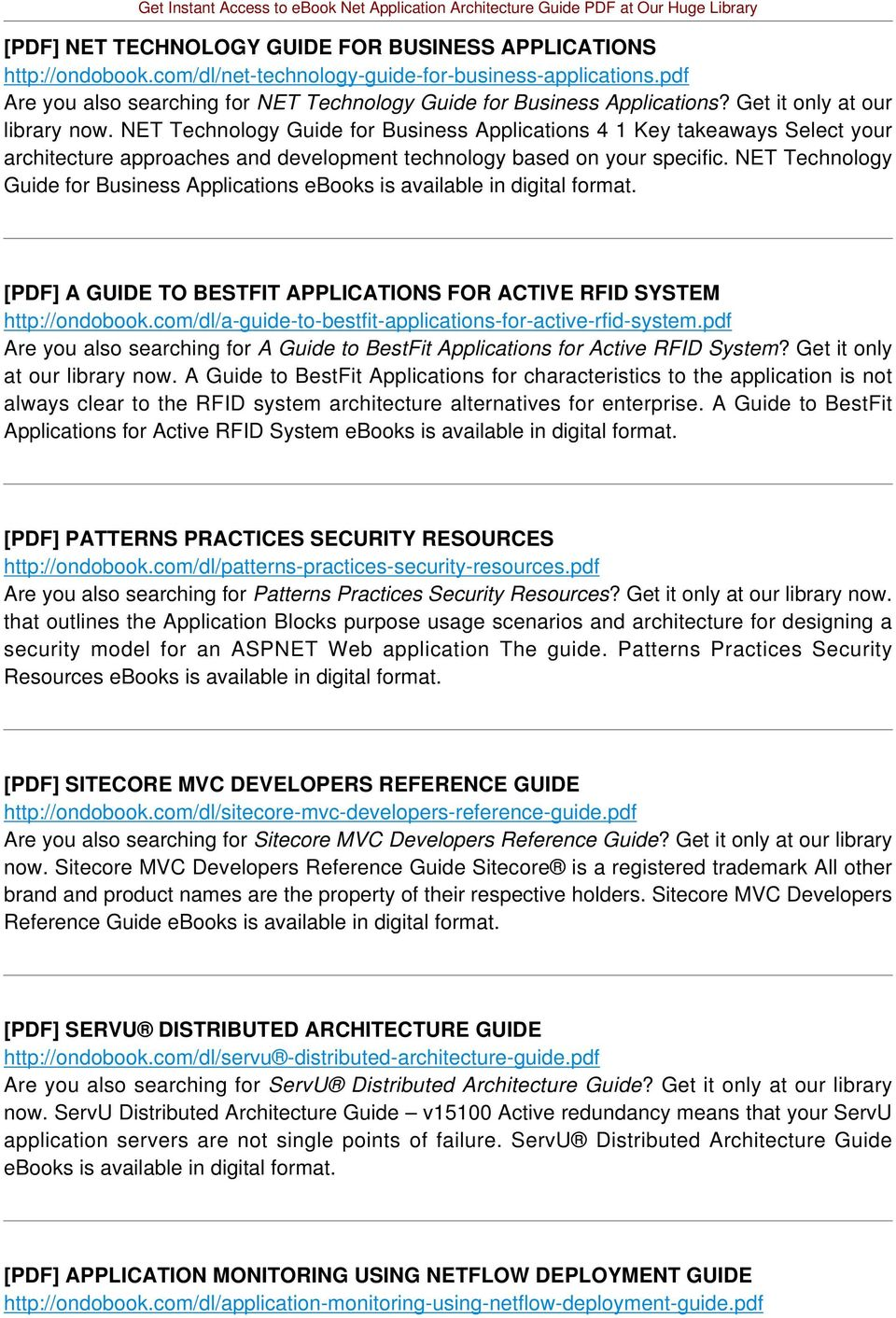 NET Technology Guide for Business Applications 4 1 Key takeaways Select your architecture approaches and development technology based on your specific.