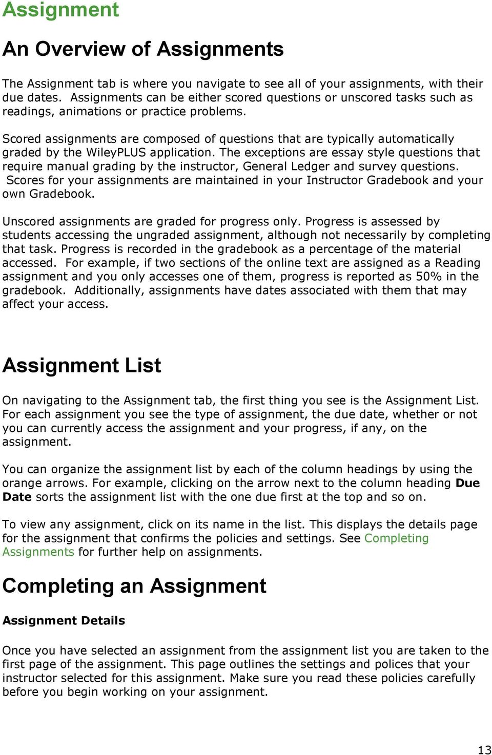 Wiley plus student user guide pdf scored assignments are composed of questions that are typically automatically graded by the wileyplus application fandeluxe Choice Image