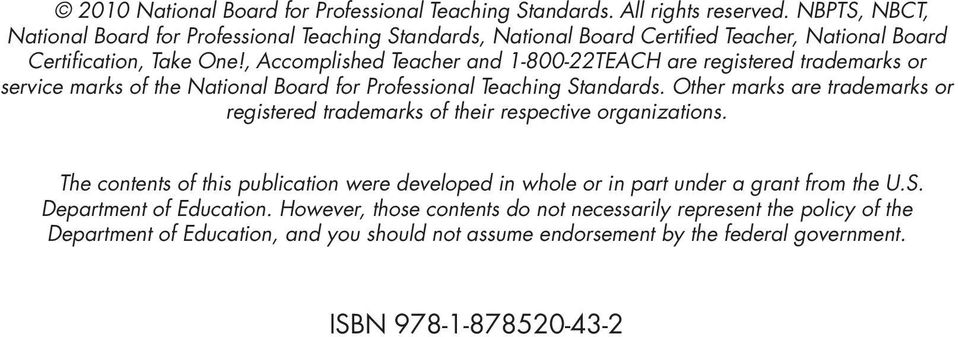, Accomplished Teacher and 1-800-22TEACH are registered trademarks or service marks of the National Board for Professional Teaching Standards.