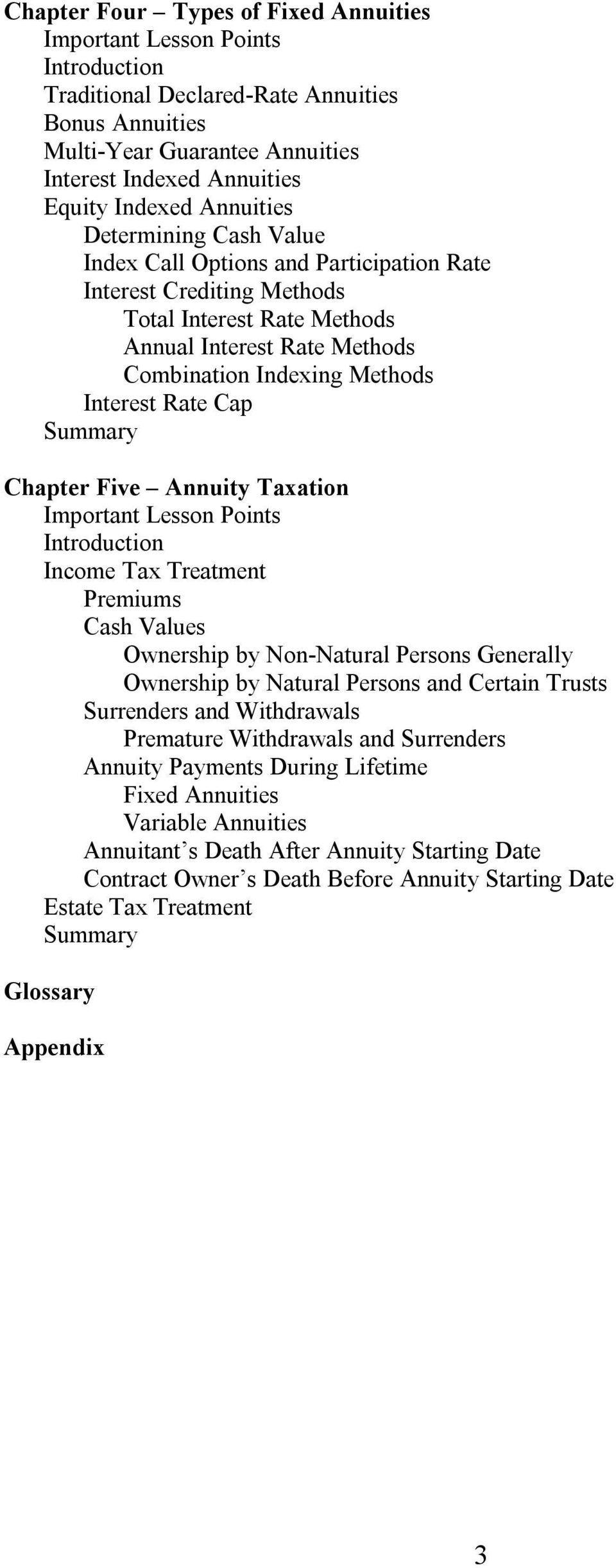 Rate Cap Summary Chapter Five Annuity Taxation Important Lesson Points Introduction Income Tax Treatment Premiums Cash Values Ownership by Non-Natural Persons Generally Ownership by Natural Persons